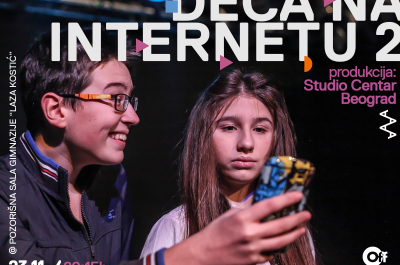 """NAJAVA Pozorišna predstava """"Deca na internetu 2"""""""