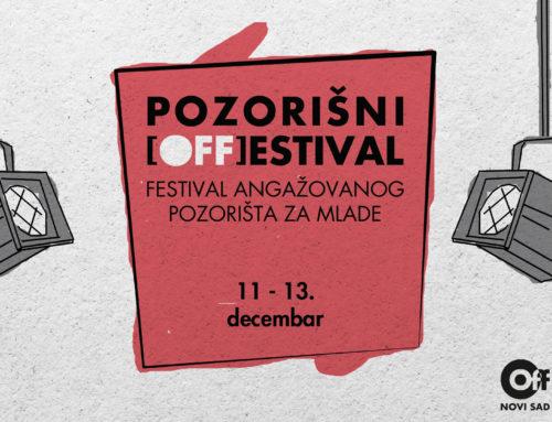 Pozorišni (OFF)estival – Festival angažovanog pozorišta za mlade